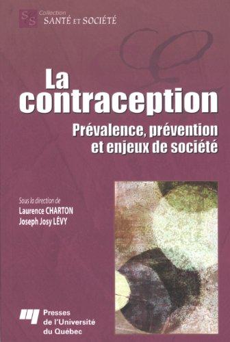 la contraception ; prévalence, prévention et enjeux de société: Joseph ...