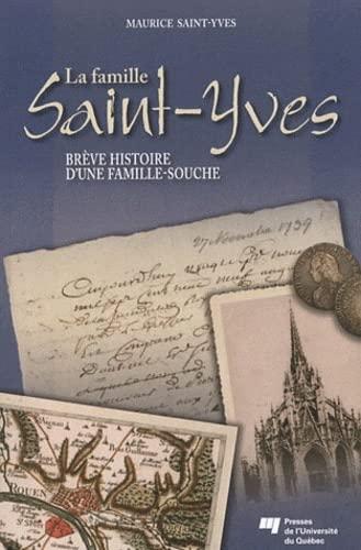 La famille Saint-Yves: Saint Yves Maur