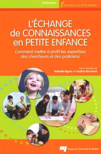 9782760530690: L' échange de connaissances en petite enfance - comment mettre à profit les expertises des chercheurs et des politiciens