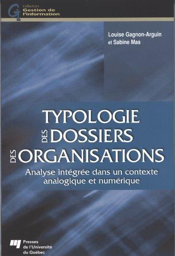 TYPOLOGIE DES DOSSIERS DES ORGANISATIONS: GAGNON ARGUIN