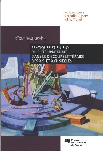 9782760532151: Pratiques et enjeux du détournement dans le discours littéraire des XX et XXI siècles