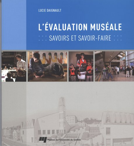 evaluation museale: Lucie Daignault