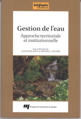 9782760533134: Gestion de l'eau : Approche territoriale et institutionnelle