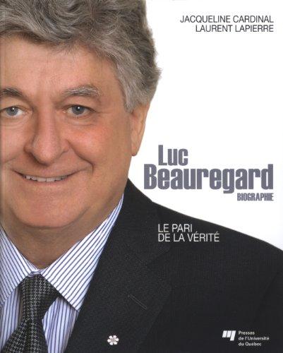 Luc Beauregard : Le pari de la: Jacqueline Cardinal; Laurent