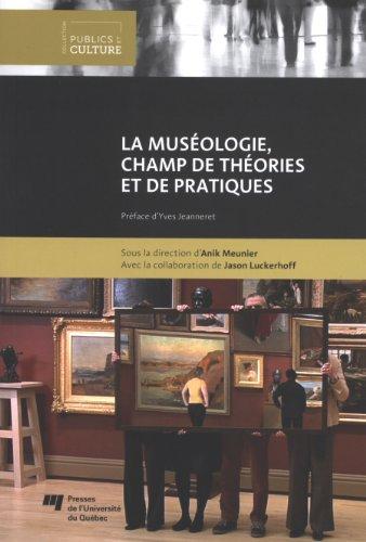 MUSEOLOGIE CHAMP DE THEORIES ET DE PRATI: MEUNIER
