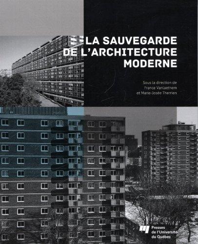 9782760534674: La sauvegarde de l'architecture moderne