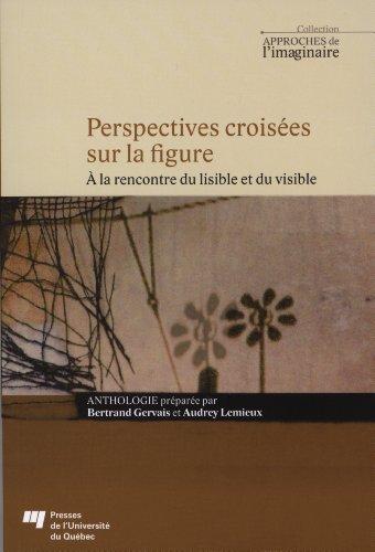 Perpectives croisées sur la figure : A: Audrey Lemieux; Bertrand