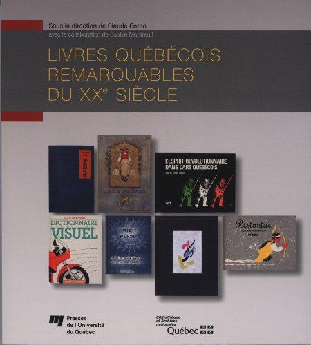 Livres québécois remarquables du XXe siècle (French Edition): Claude Corbo; ...