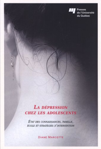 DEPRESSION CHEZ LES ADOLESCENTS -LA-: MARCOTTE