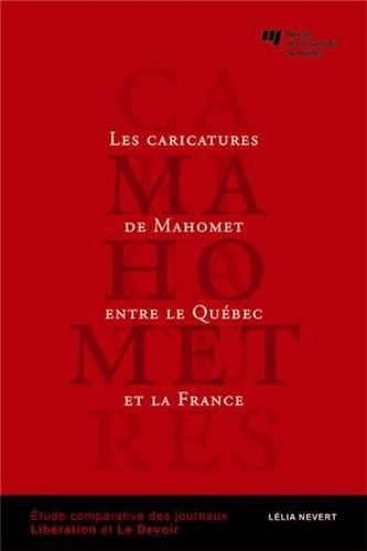Les caricatures de Mahomet entre le Québec et la France: Lelia Nevert