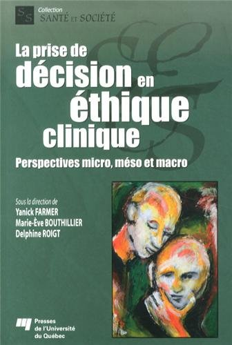 9782760539051: Prise de decision en ethique clinique
