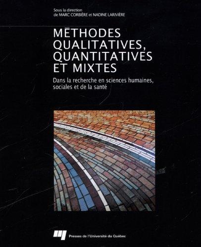 9782760540118: Méthodes qualitatives, quantitatives et mixtes : Dans la recherche en sciences humaines, sociales et de la santé
