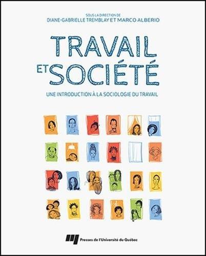 Travail et société : Une introduction à la sociologie du travail: Marco ...