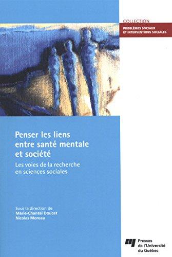 9782760540958: Penser les liens entre sant� mentale et soci�t� : Les voies de la recherche en sciences sociales