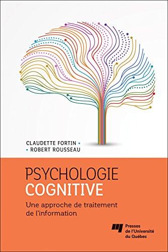 9782760543751: Psychologie cognitive : Une approche de traitement de l'information