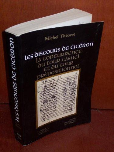 DISCOURS DE CICÉRON (LES) : LA CONCURRENCE DU TOUR CASUEL