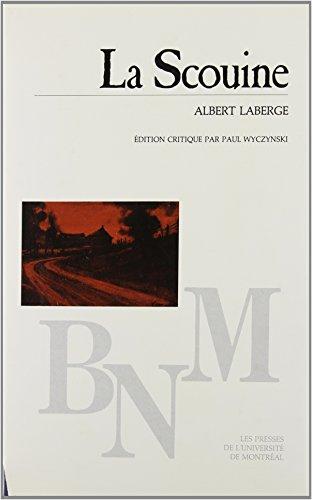 9782760607408: LA Scouine (Bibliotheque Du Nouveau Mondedu Nouveau Monde) (French Edition)