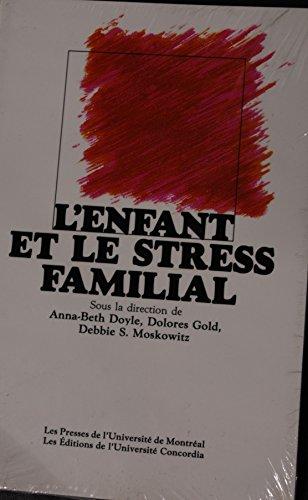 L'enfant et le stress familial: n/a