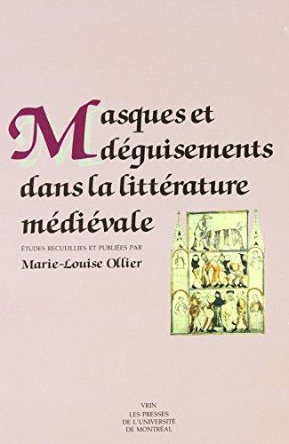 9782760608160: Masques et déguisements dans la littérature médiévale: Études (Etudes médiévales) (French Edition)