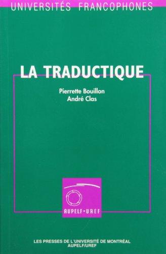 La Traductique Etudes Et Recherches De: Bouillon, Pierrette