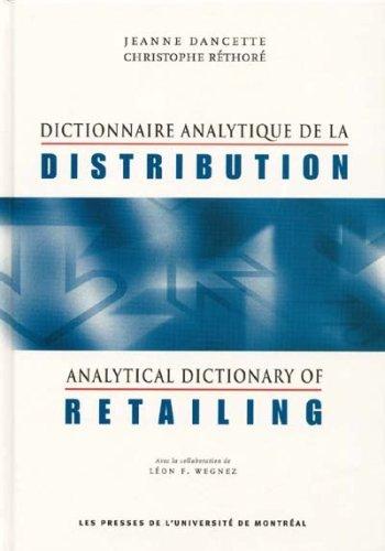Dictionnaire anlytique de la distribution : Analytical: Jeanne Dancette, Christophe