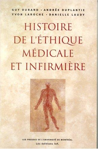 HISTOIRE DE L'ÉTHIQUE MÉDICALE ET INFIRMIÈRE: DURAND GUY