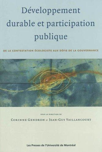 9782760618138: Développement durable et participation publique : De la contestation écologiste aux défis de la gouvernance