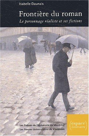 9782760618336: Frontière du roman. Le personnage réaliste et ses fictions