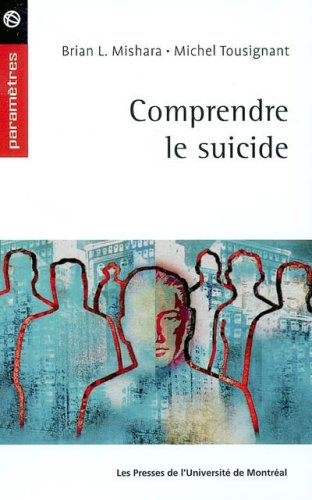 9782760618725: Comprendre le suicide (French Edition)