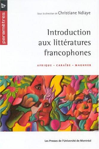introduction aux litteratures francophones: Christiane Ndiaye