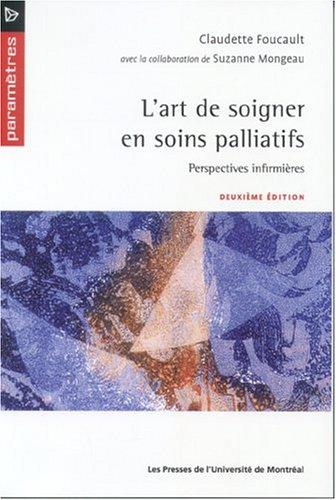"""""""l'art de soigner en soins palliatifs ; perspectives infirmieres"""": Claudette ..."""