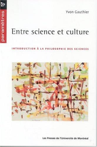 Entre science et culture (French Edition)