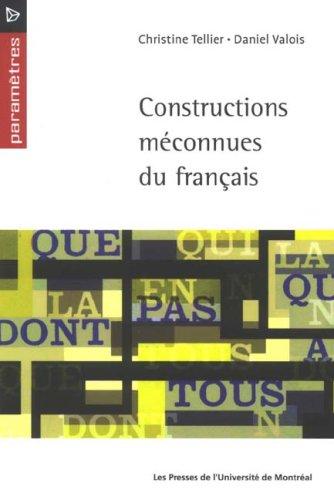 9782760620063: Constructions m�connues du Fran�ais
