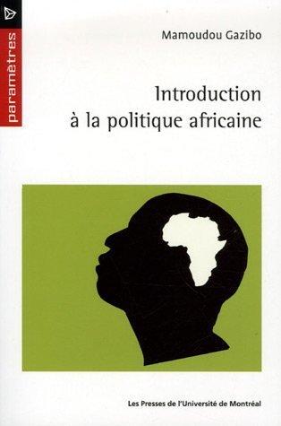 9782760620124: Introduction à la politique africaine