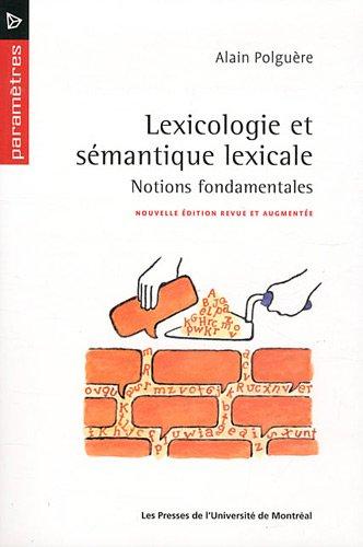 9782760620155: Lexicologie et sémantique lexicale : Notions fondamentales (Paramètres)