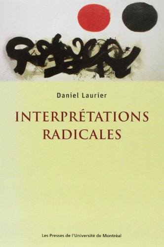 9782760620896: Interpr�tations radicales