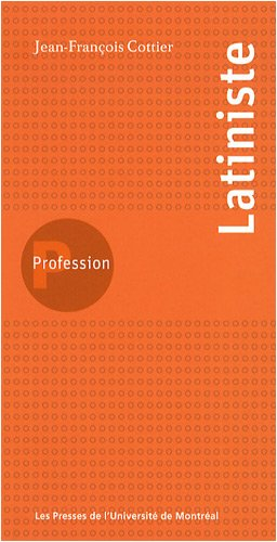 9782760620971: Profession latiniste