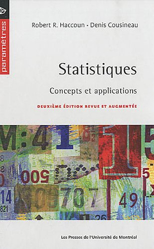 Statistiques: Concepts et Applications, 2nd Edition: Robert R. Haccoun; Denis Cousineau