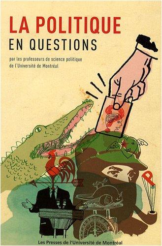 La politique en questions (French Edition): André-J. Bélanger