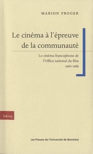 Le cinéma à l'épreuve de la communauté (...