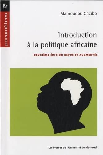 9782760621640: Introduction a la politique africaine (French Edition)