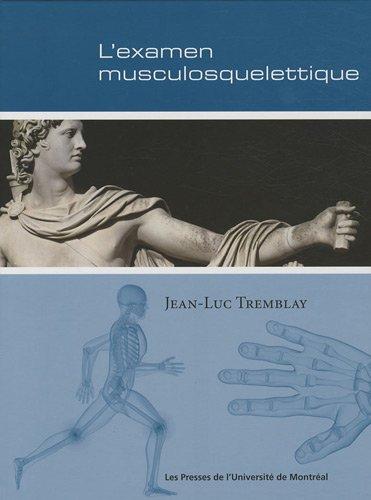 9782760621701: l'examen physique musculosquelettique