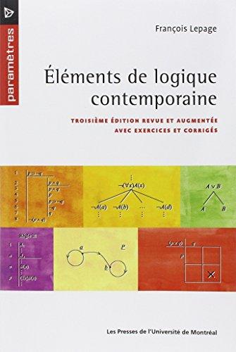 Elements de logique contemporaine (French Edition): François Lepage