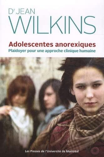 9782760622906: adolescentes anorexiques. pour une approche clinique humaine