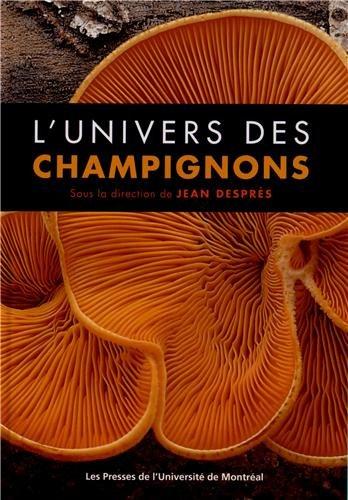 9782760622968: L'univers des champignons