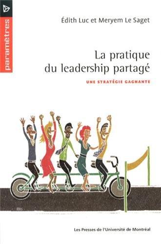 PRATIQUE DU LEADERSHIP PARTAGE: LUC LE SAGET