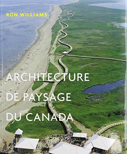 Architecture de paysage du Canada: Ron Williams