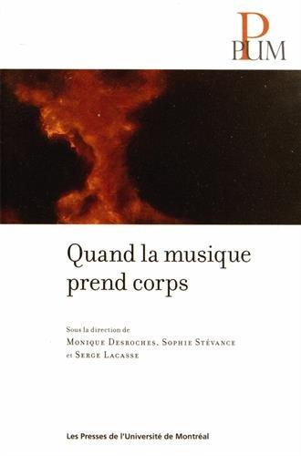 Quand la musique prend corps: Serge Lacasse, Sophie Stévance