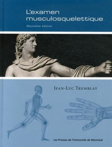 9782760634367: L'examen musculosquelettique : 2e édition