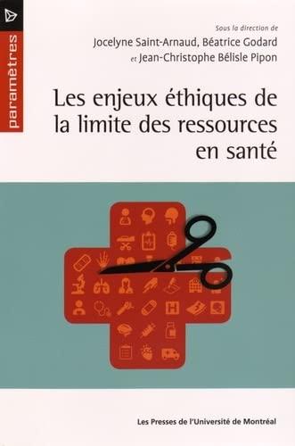 ENJEUX ETHIQUES LIMITE RESSOURCES SANTE: COLLECTIF